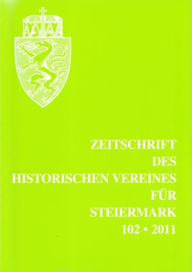 Zeitschrift 102 2011 375x530 - Zeitschrift des Historischen Vereines für Steiermark 102, 2011