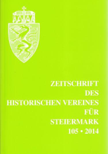 Zeitschrift 105 2014 375x530 - Zeitschrift des Historischen Vereines für Steiermark 105, 2014