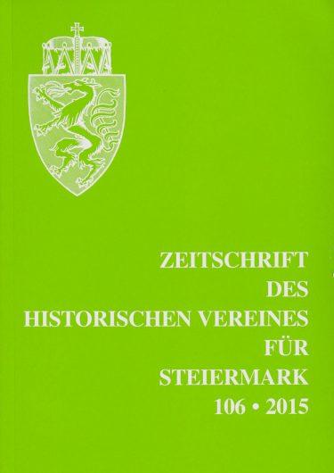 Zeitschrift 106 2015 375x530 - Zeitschrift des Historischen Vereines für Steiermark 106, 2015