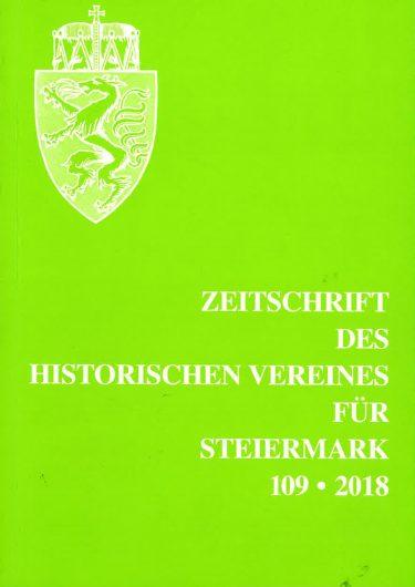 Zeitschrift 109 2018 375x530 - Zeitschrift des Historischen Vereines für Steiermark 109, 2018