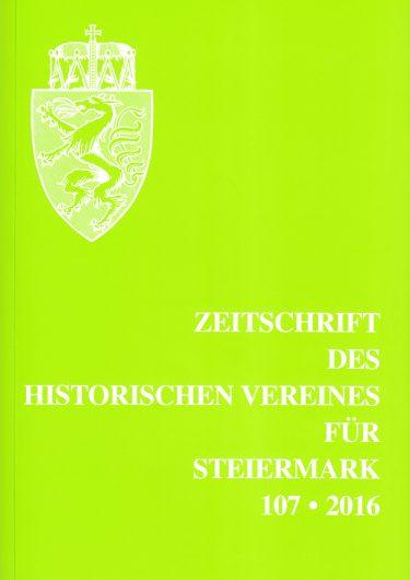 zeitschrift 107 2016 375x530 - Zeitschrift des Historischen Vereines für Steiermark 107, 2016