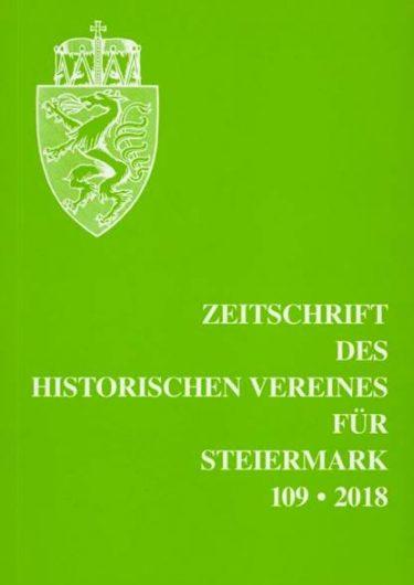 zeitschrift 2018 109 titel 375x530 - Zeitschrift des Historischen Vereines für Steiermark 109, 2018
